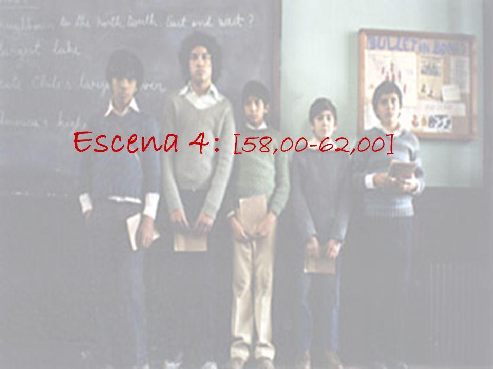 Escena 4: [58,00-62,00]